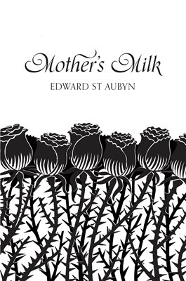 Book cover for Mother's Milk (Picador 40th...